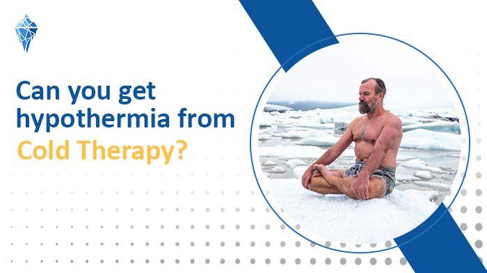 Se puede entrar en Hipotermia con la terapia de frio?